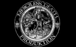 Merciless Death Produktion
